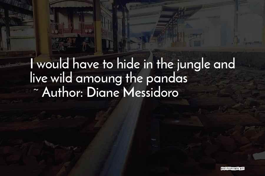 Jungle 2 Jungle Funny Quotes By Diane Messidoro
