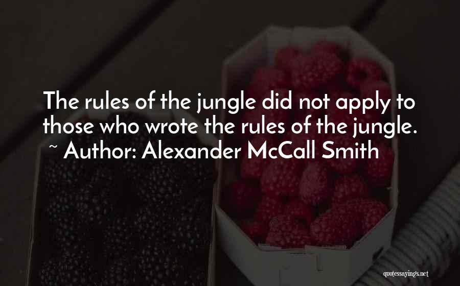 Jungle Quotes By Alexander McCall Smith