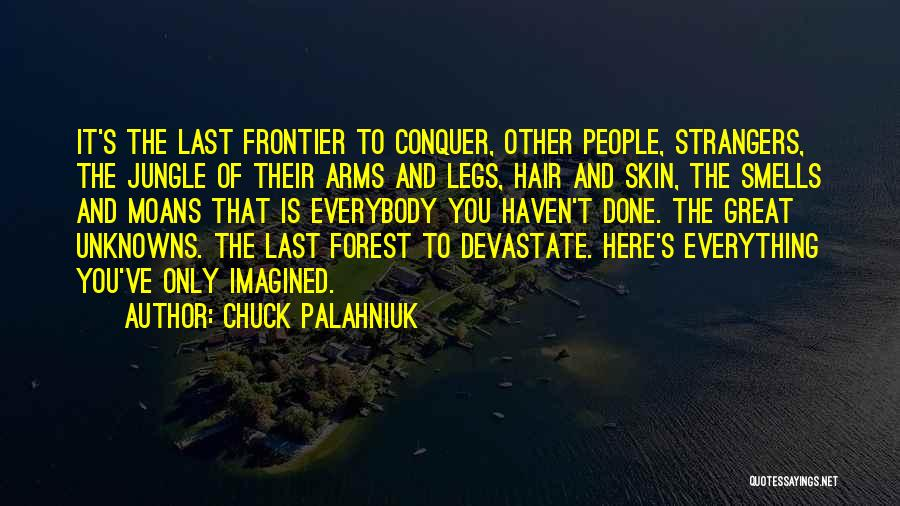 Jungle Quotes By Chuck Palahniuk