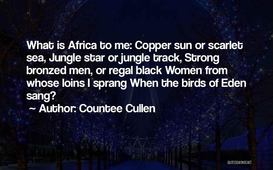 Jungle Quotes By Countee Cullen