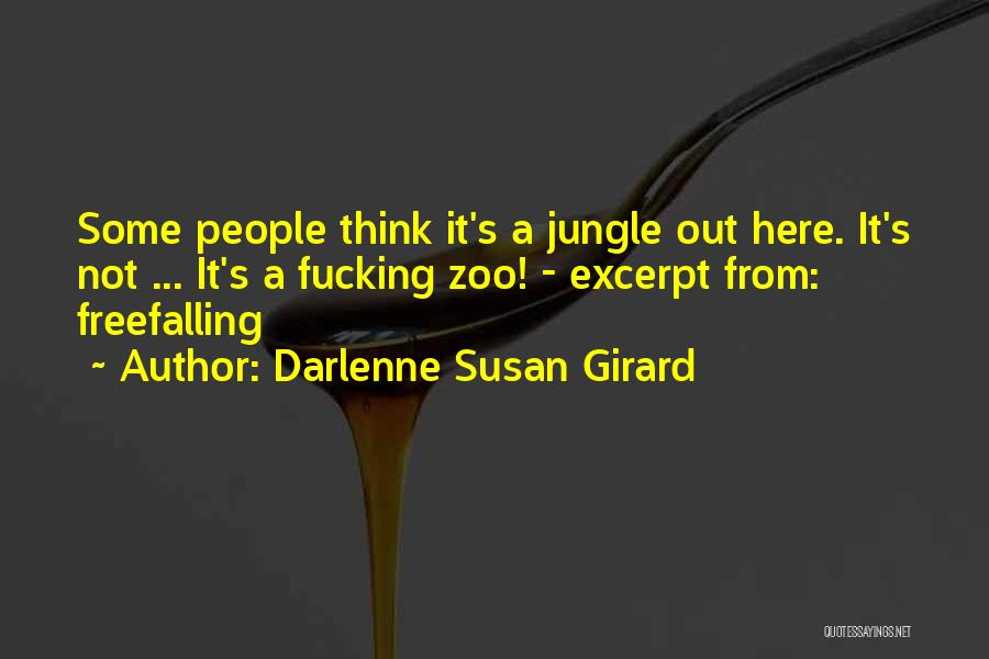 Jungle Quotes By Darlenne Susan Girard