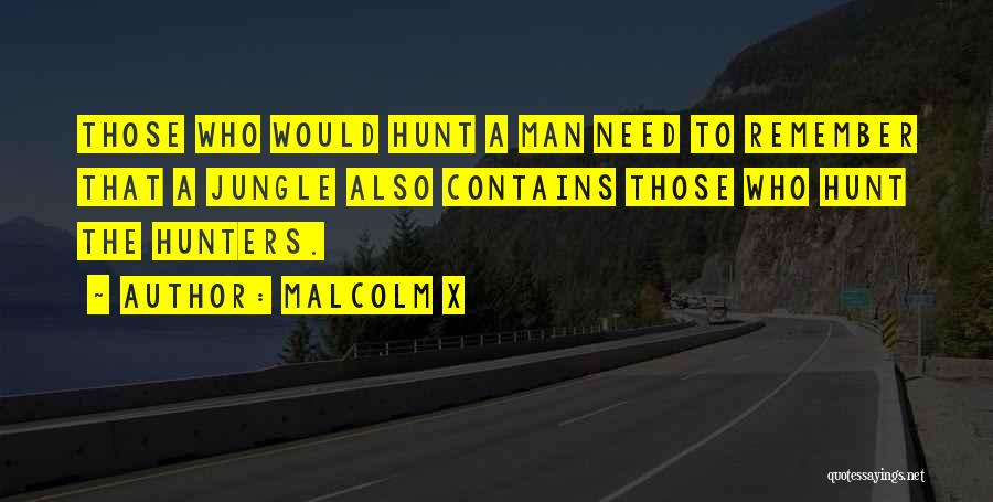 Jungle Quotes By Malcolm X