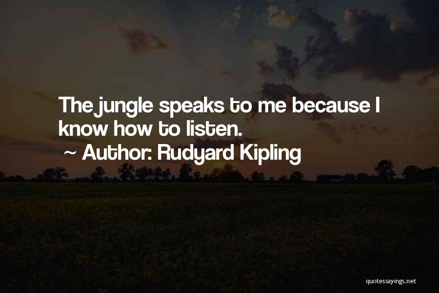Jungle Quotes By Rudyard Kipling