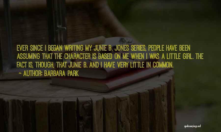 Junie B Jones Quotes By Barbara Park