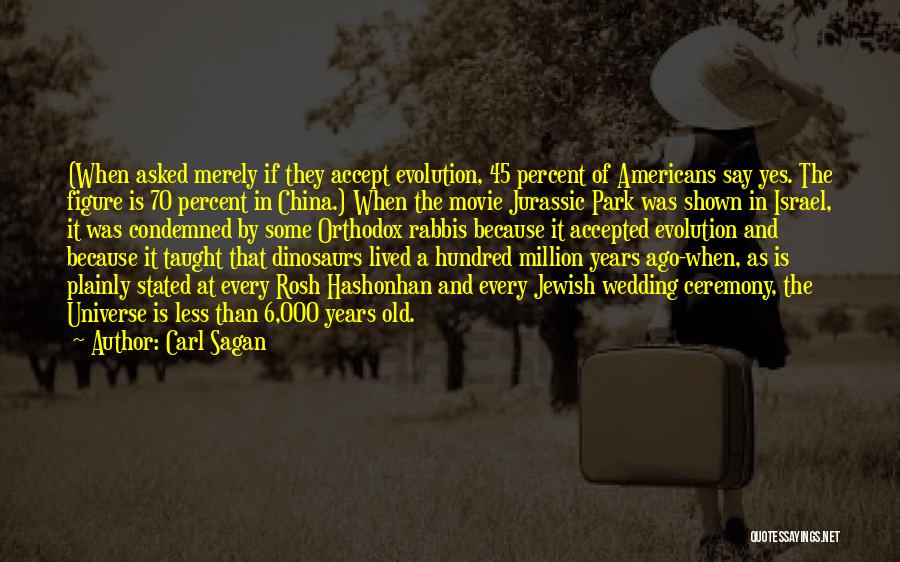 Jurassic Park 3 Quotes By Carl Sagan