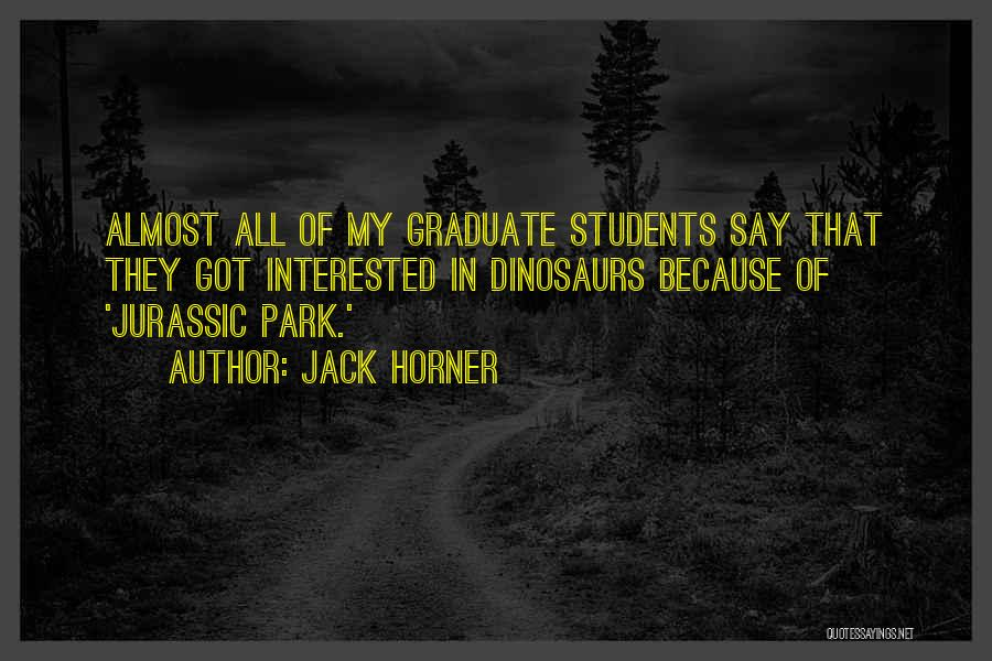 Jurassic Park 3 Quotes By Jack Horner