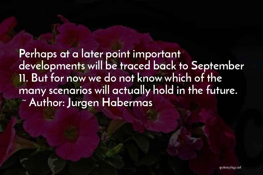 Jurgen Habermas Quotes 1412490