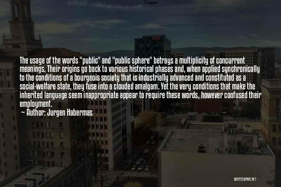 Jurgen Habermas Quotes 2090574