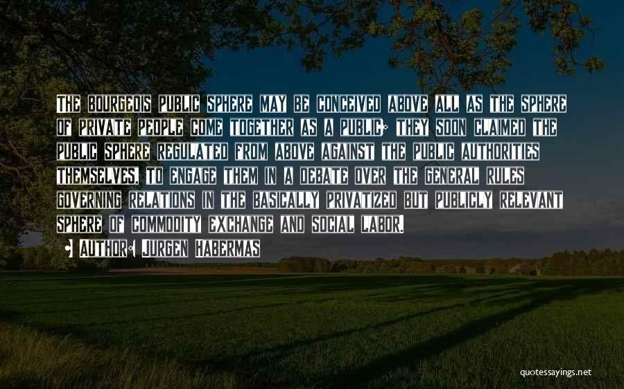 Jurgen Habermas Quotes 2168026