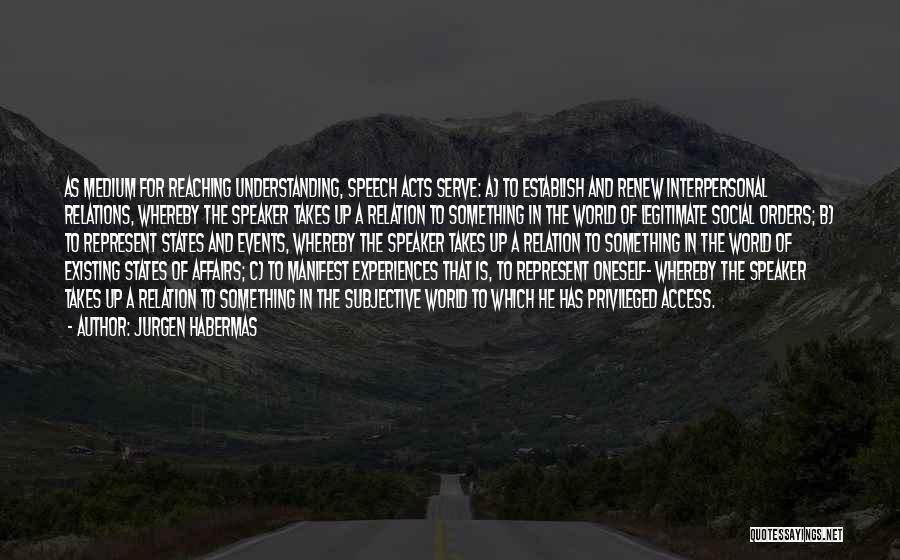 Jurgen Habermas Quotes 2239342