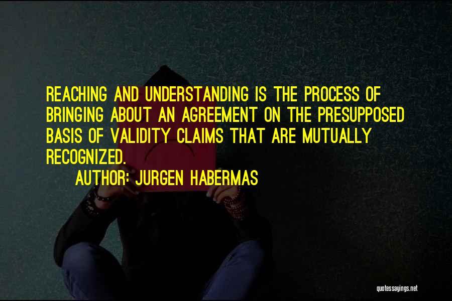 Jurgen Habermas Quotes 224271
