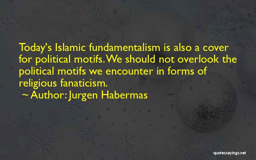 Jurgen Habermas Quotes 2245883