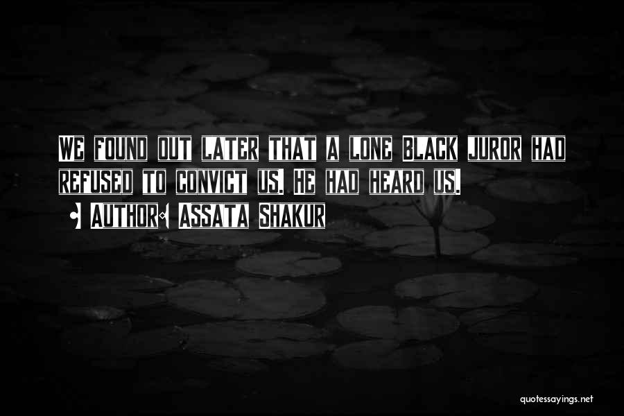 Juror 2 Quotes By Assata Shakur