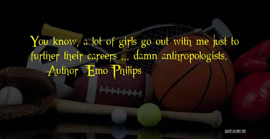 Just A Girl Quotes By Emo Philips
