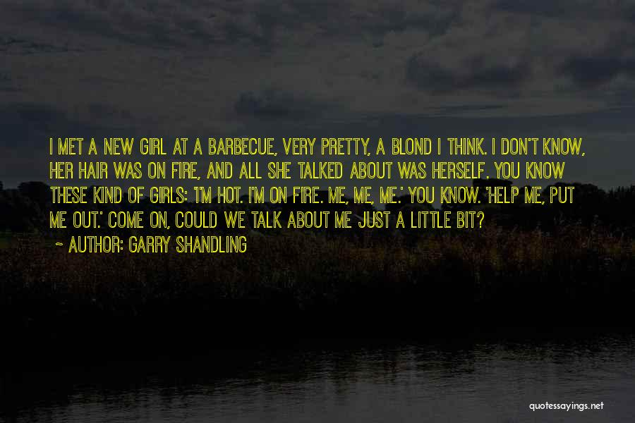 Just A Girl Quotes By Garry Shandling
