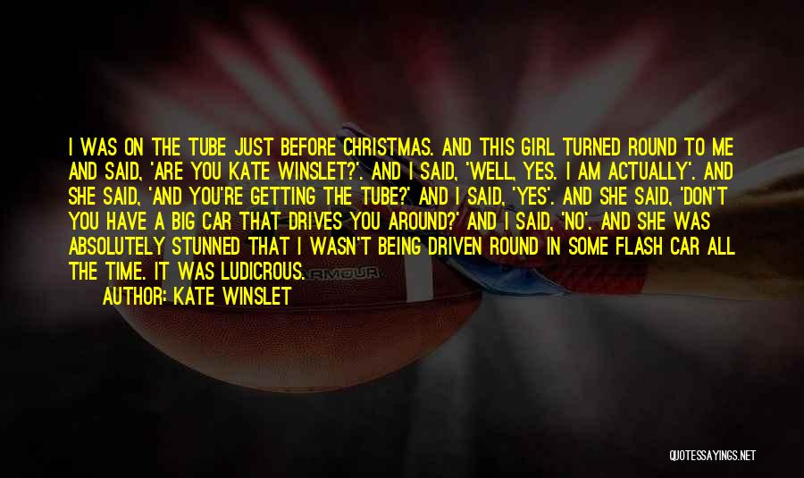 Just A Girl Quotes By Kate Winslet
