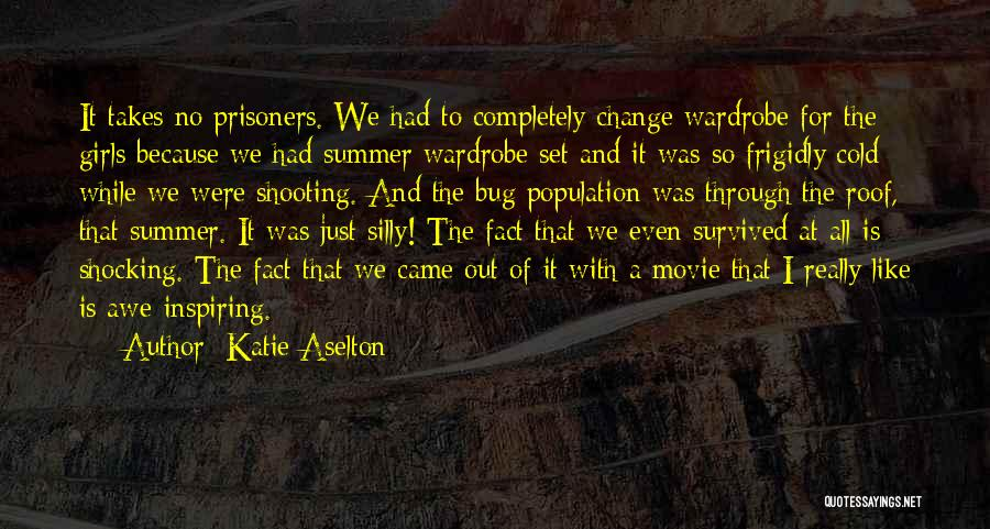 Just A Girl Quotes By Katie Aselton