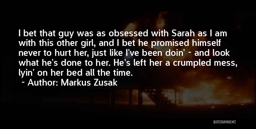 Just A Girl Quotes By Markus Zusak
