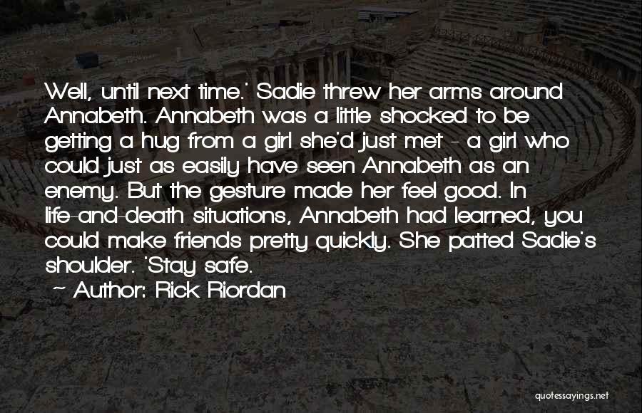 Just A Girl Quotes By Rick Riordan