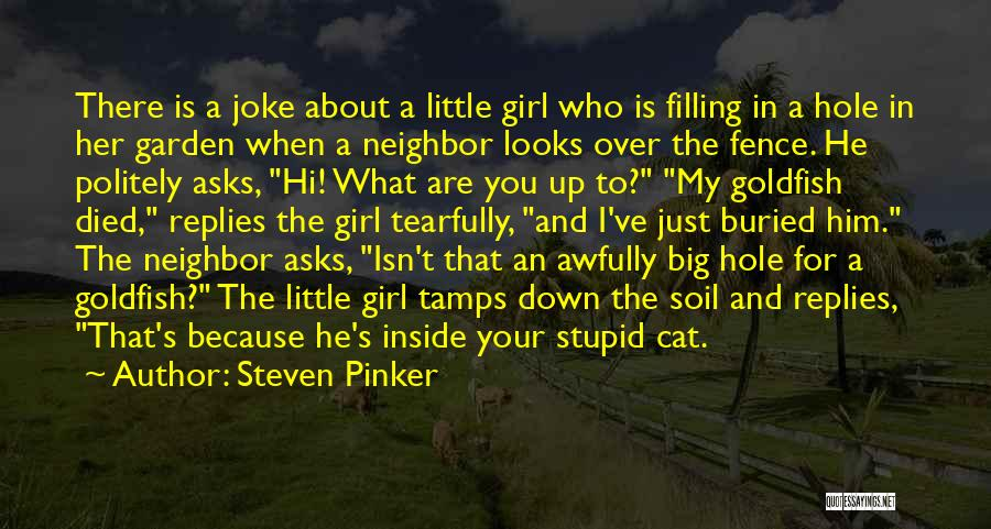 Just A Girl Quotes By Steven Pinker