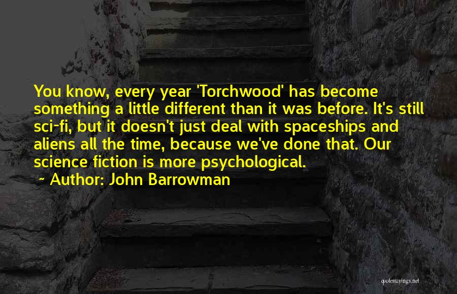Just A Little More Time Quotes By John Barrowman