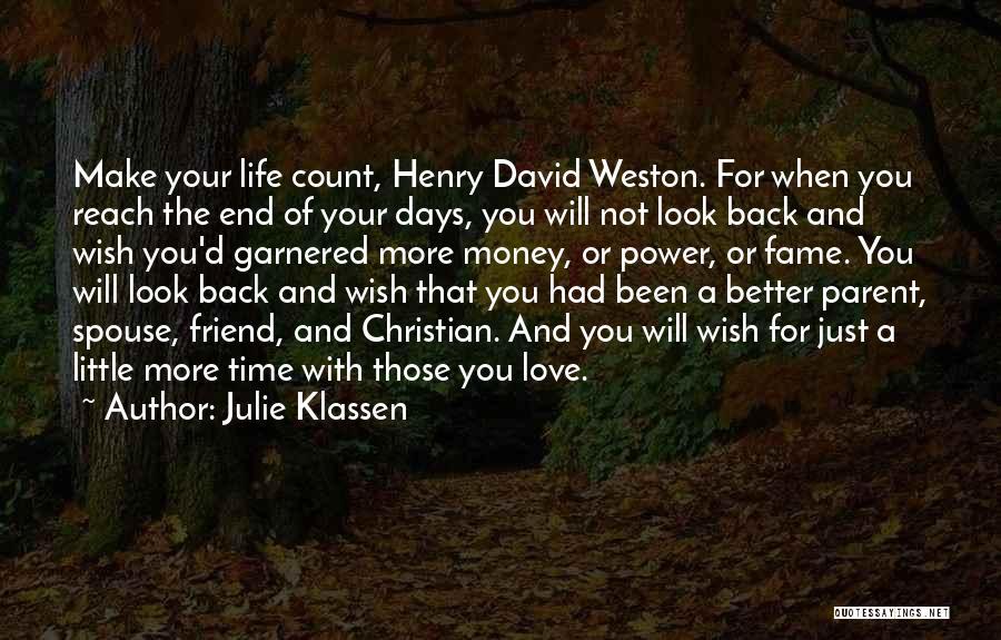 Just A Little More Time Quotes By Julie Klassen