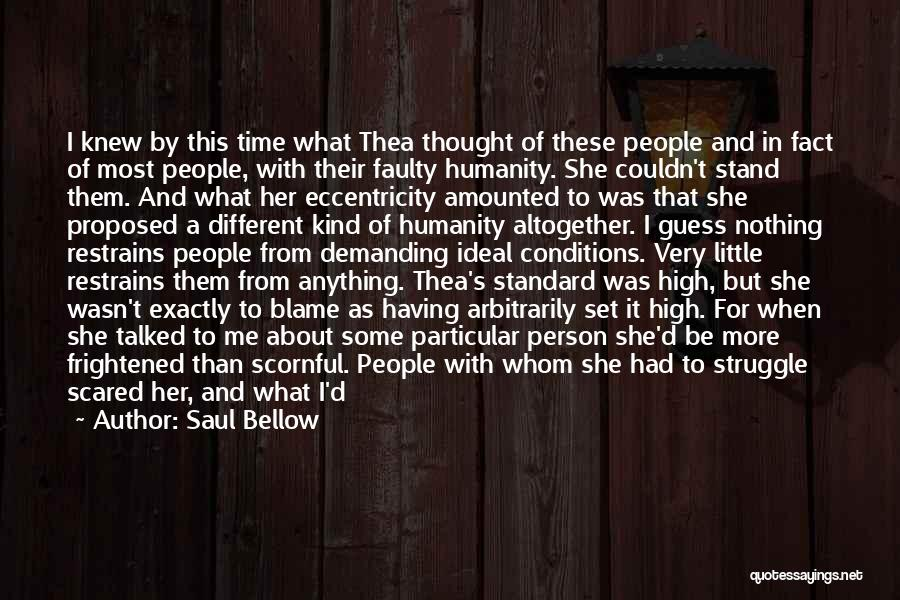 Just A Little More Time Quotes By Saul Bellow