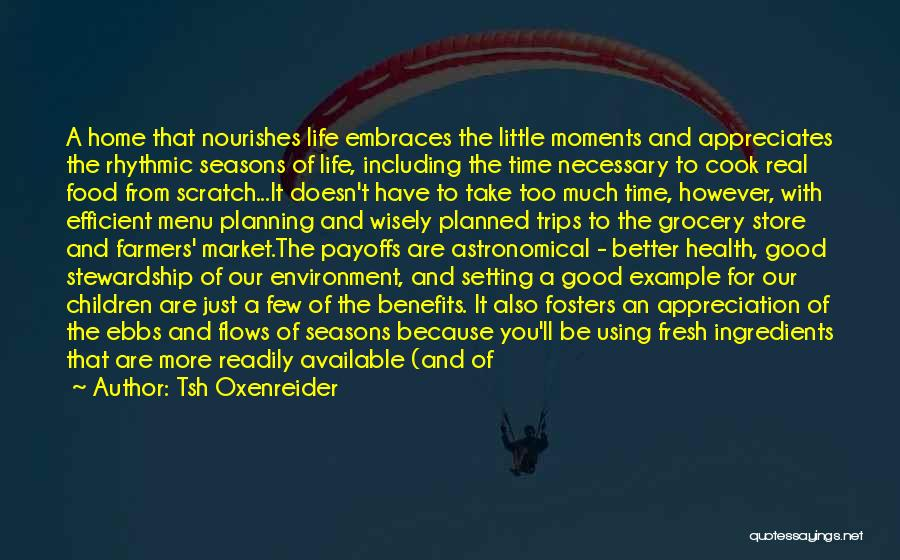 Just A Little More Time Quotes By Tsh Oxenreider