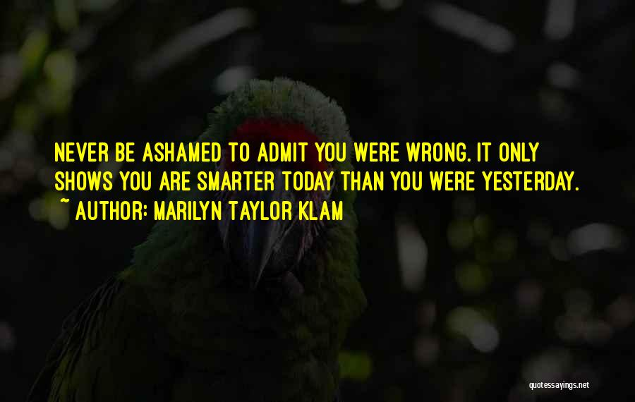 Top 70 Just Admit Youre Wrong Quotes Sayings