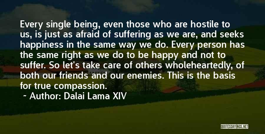 Just Be Happy For Others Quotes By Dalai Lama XIV
