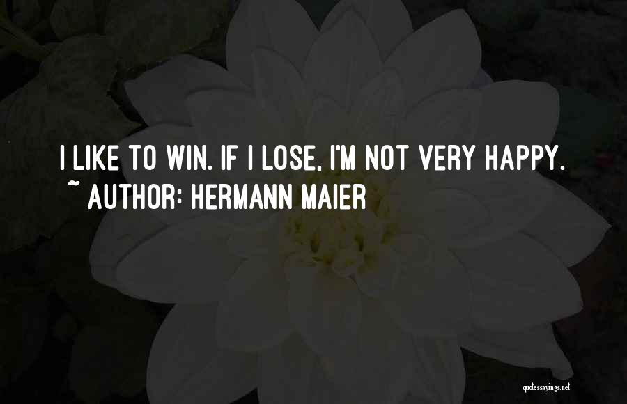 Just Be Happy For Others Quotes By Hermann Maier