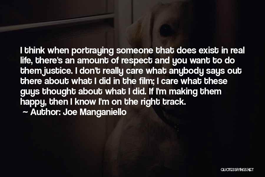Just Be Happy For Others Quotes By Joe Manganiello
