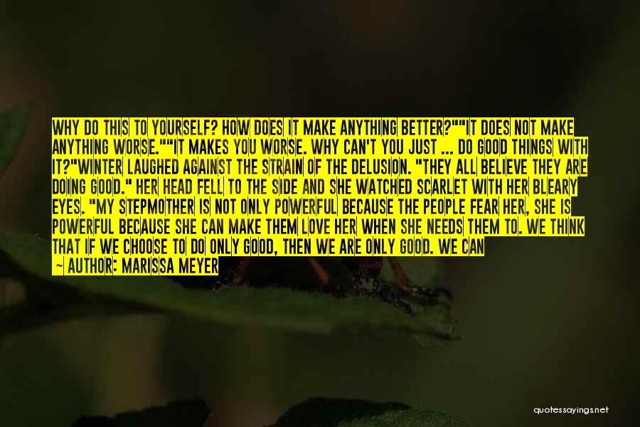 Just Be Happy For Others Quotes By Marissa Meyer