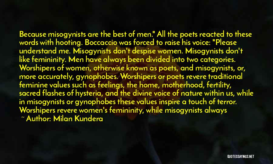 Just Be Happy For Others Quotes By Milan Kundera