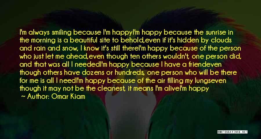 Just Be Happy For Others Quotes By Omar Kiam