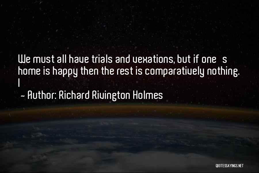 Just Be Happy For Others Quotes By Richard Rivington Holmes