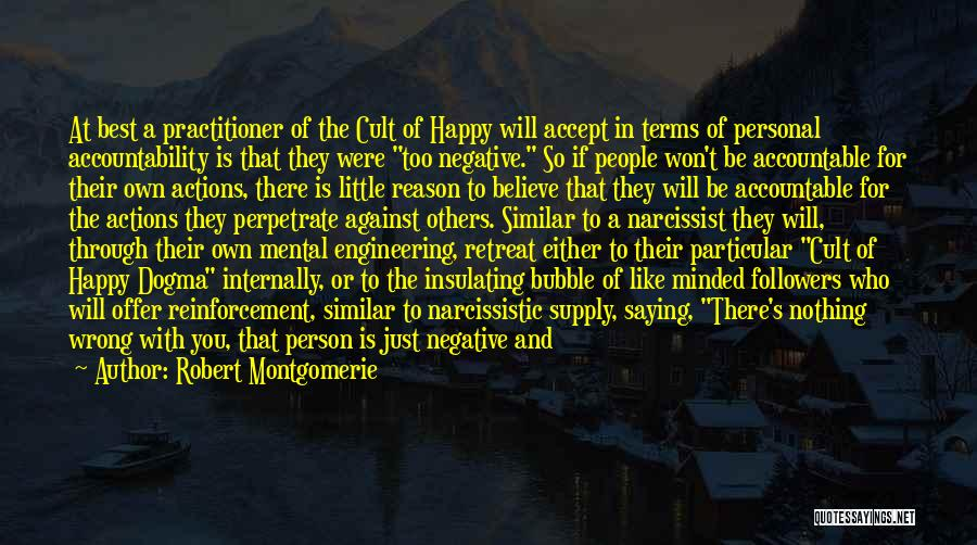 Just Be Happy For Others Quotes By Robert Montgomerie
