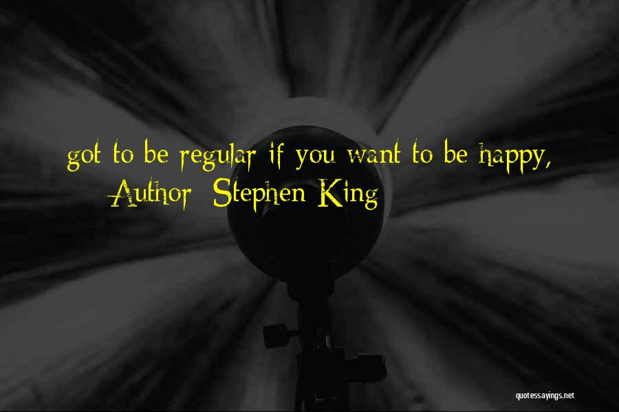 Just Be Happy For Others Quotes By Stephen King