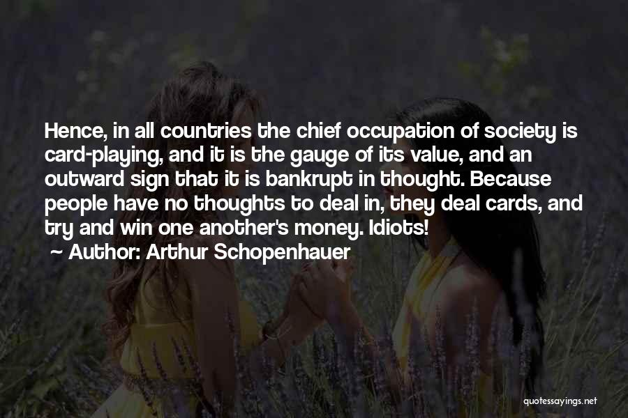 Just Because Cards Quotes By Arthur Schopenhauer