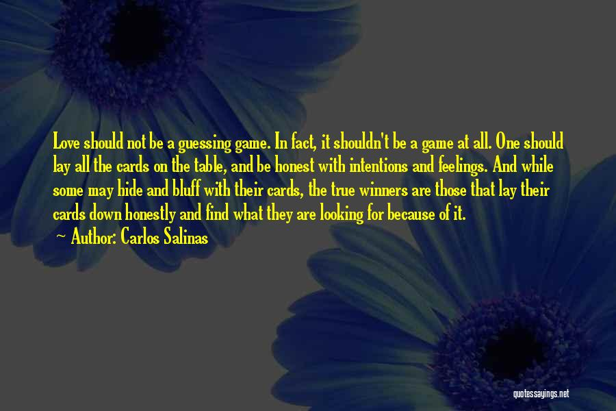 Just Because Cards Quotes By Carlos Salinas