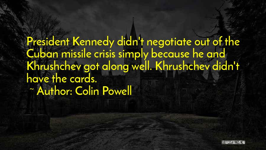 Just Because Cards Quotes By Colin Powell