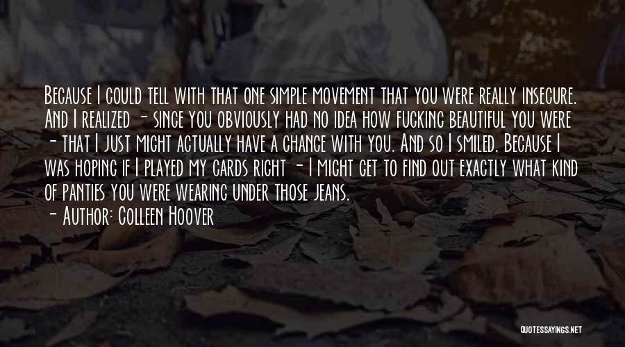 Just Because Cards Quotes By Colleen Hoover