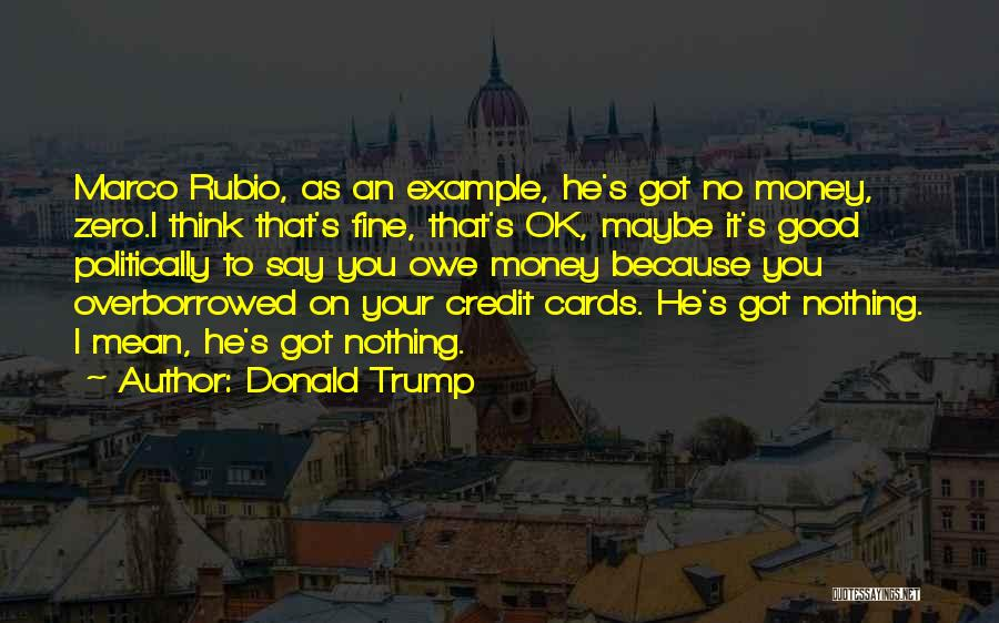 Just Because Cards Quotes By Donald Trump