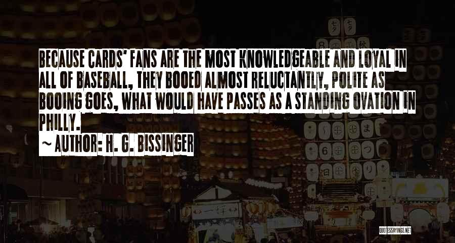 Just Because Cards Quotes By H. G. Bissinger