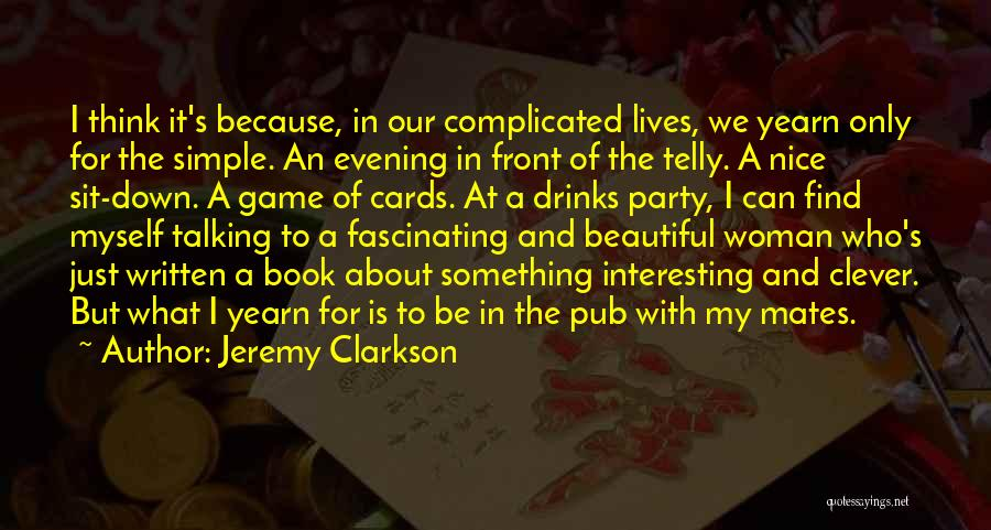 Just Because Cards Quotes By Jeremy Clarkson
