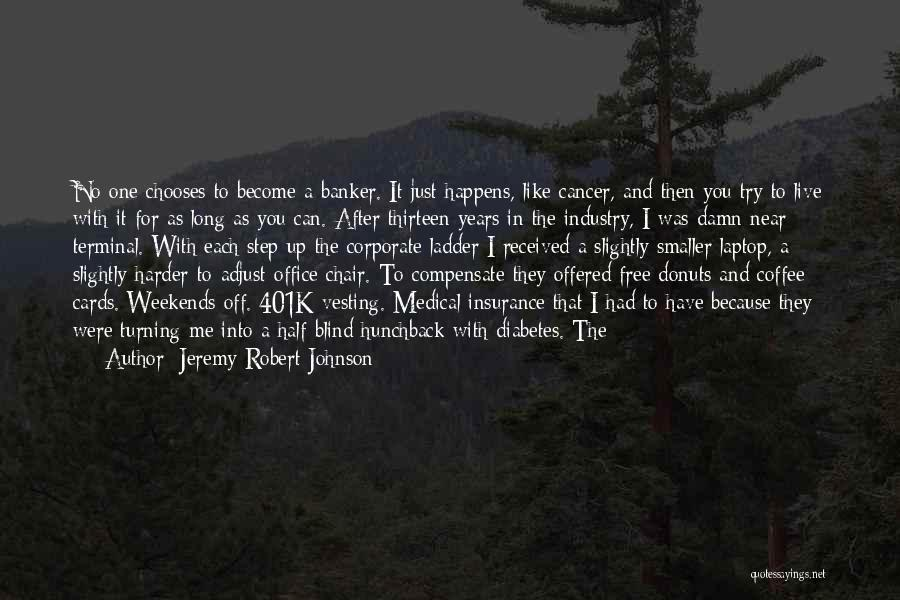 Just Because Cards Quotes By Jeremy Robert Johnson