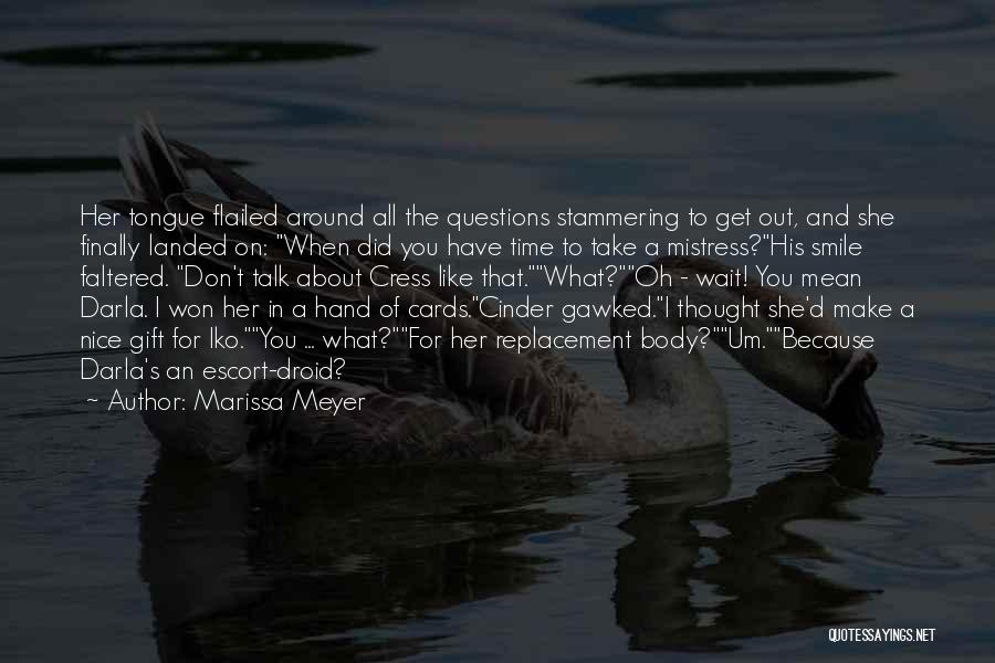 Just Because Cards Quotes By Marissa Meyer