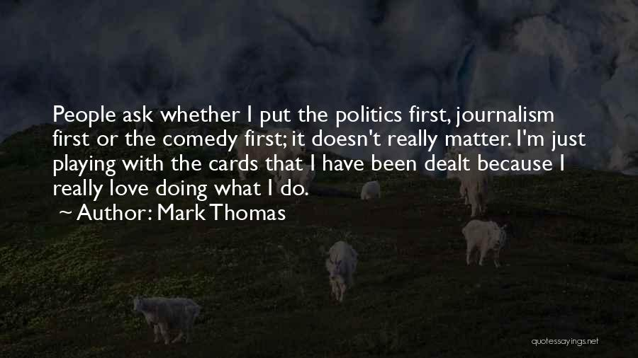 Just Because Cards Quotes By Mark Thomas