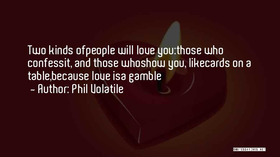 Just Because Cards Quotes By Phil Volatile