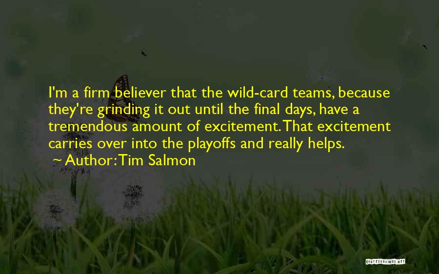 Just Because Cards Quotes By Tim Salmon